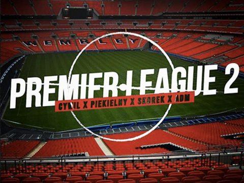 Cywil - Premier League 2 feat. Piekielny, Skorek, ADM. (prod. Urbaniaque)